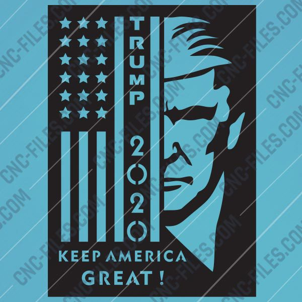 TRUMP 2020, Keep America Great files – EPS AI SVG DXF CDR