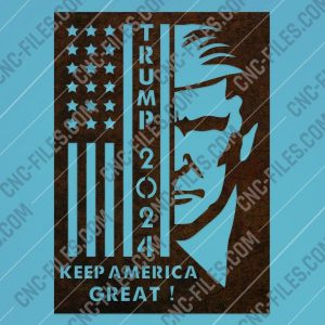 TRUMP 2024, Keep America Great vector files - EPS AI SVG DXF CDR